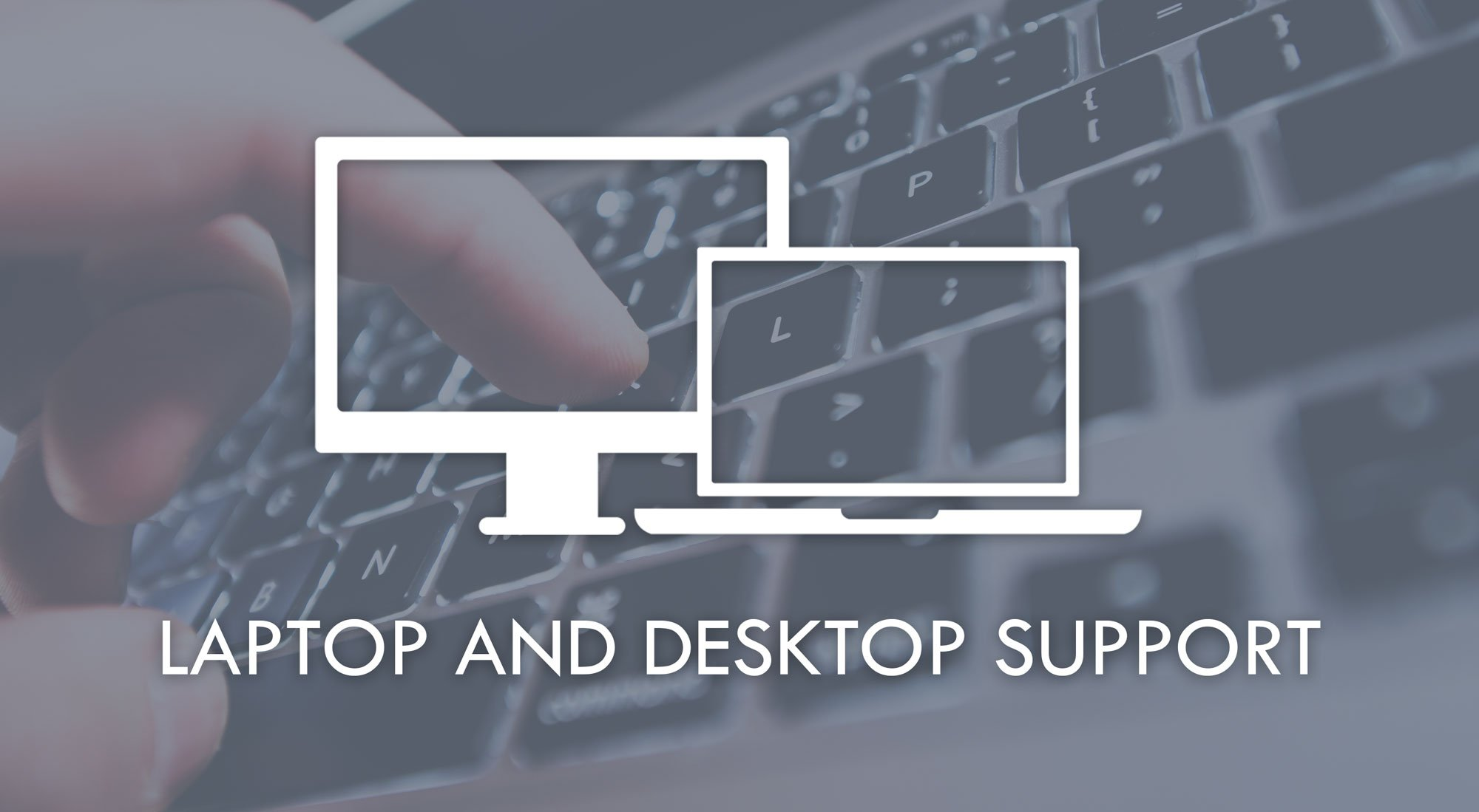 laptop desktop and support